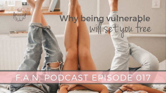 Why being vulnerable will set you free