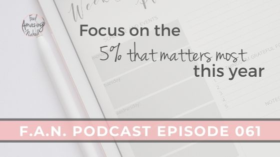 Focus on the 5% that matters most this year