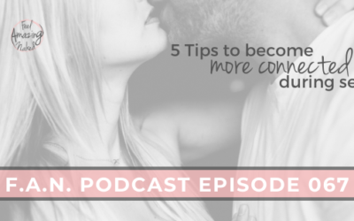 5 Tips to become more connected during sex